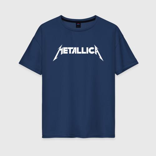 Женская футболка хлопок Oversize Metallica
