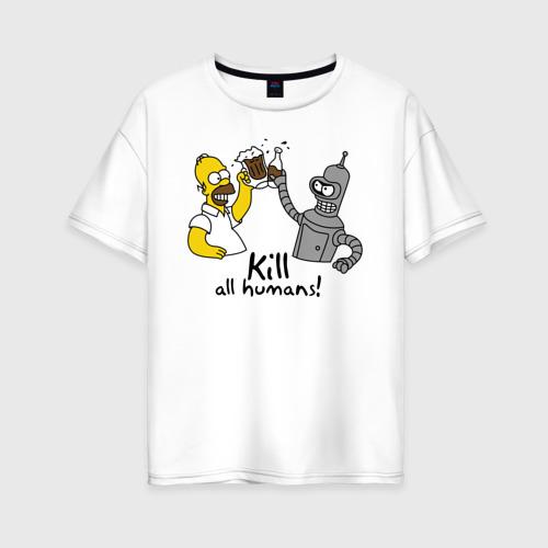 Женская футболка хлопок Oversize Бендер пьет с Гомером