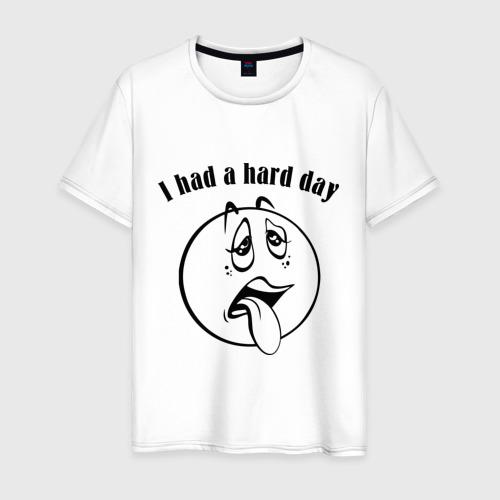 Мужская футболка хлопок I had a hard day