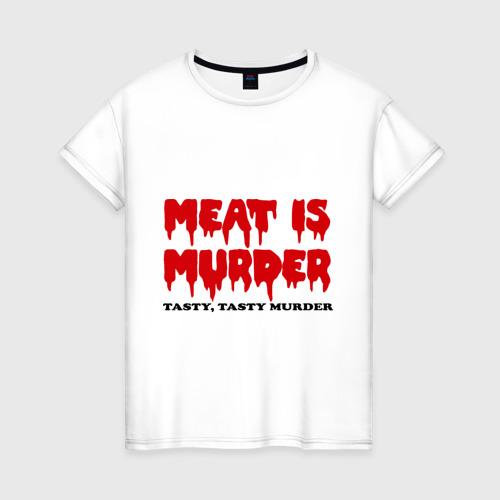 Женская футболка хлопок Мясо это вкусное убийство