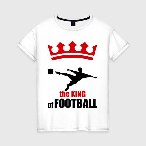 Женская футболка хлопок Король футбола