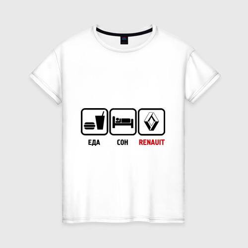 Женская футболка хлопок Главное в жизни - еда, сон, renault