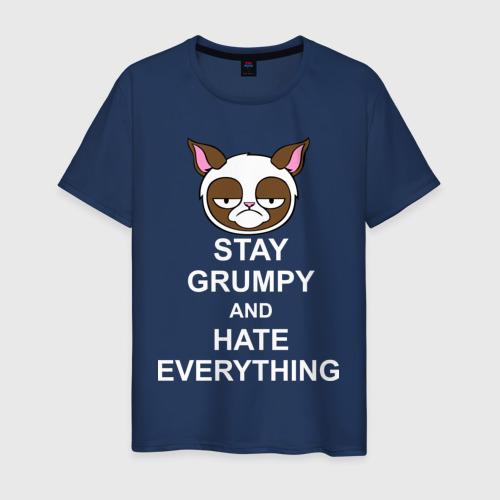 Мужская футболка хлопок Stay grumpy and hate everything