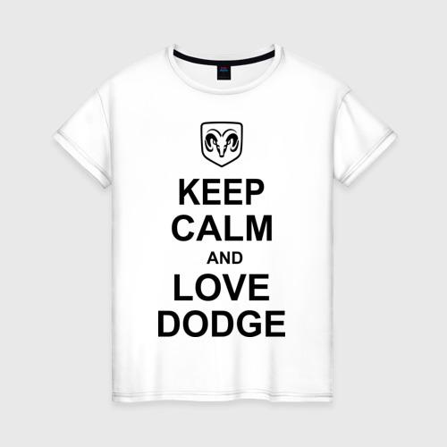 Женская футболка хлопок keep calm and love dodge