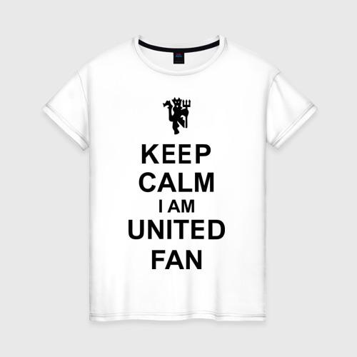 Женская футболка хлопок keep calm I am United fan