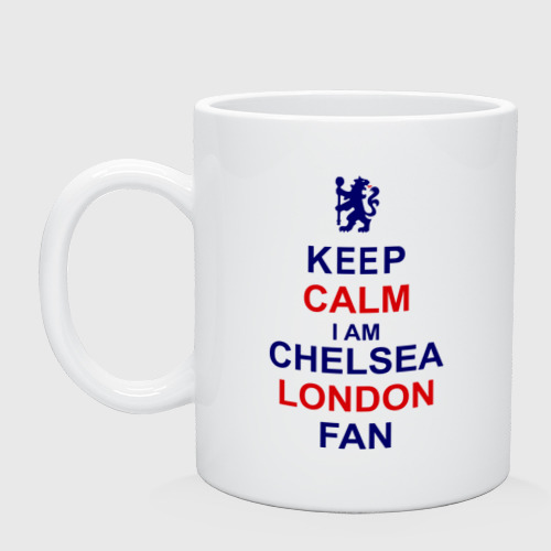 Кружка керамическая keep calm I am Chelsea London fan