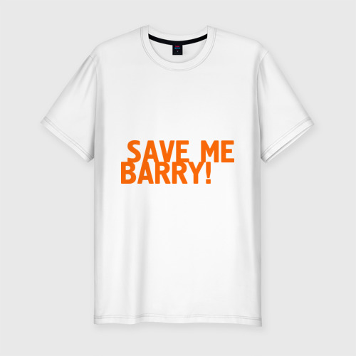 Мужская футболка хлопок Slim Save me, Barry!
