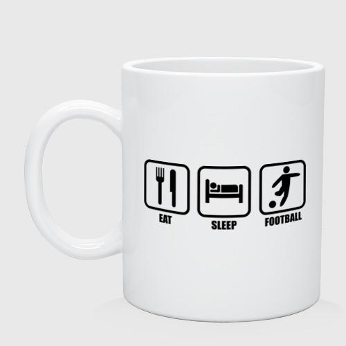 Кружка керамическая Eat Sleep Football (Еда, Сон, Футбол)