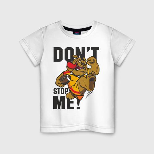 Детская футболка хлопок Don't Stop Me