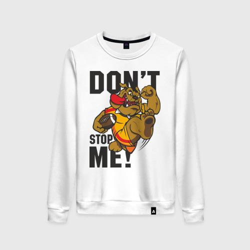 Женский свитшот хлопок Don't Stop Me