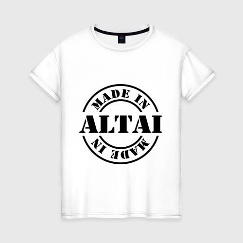 Женская футболка хлопок Made in Altai (сделано в Алтае)
