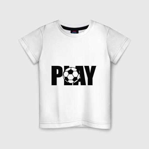 Детская футболка хлопок Играть в футбол