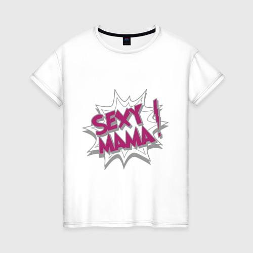Женская футболка хлопок Sexy mama