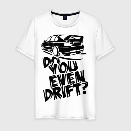 Мужская футболка хлопок Do you even drift
