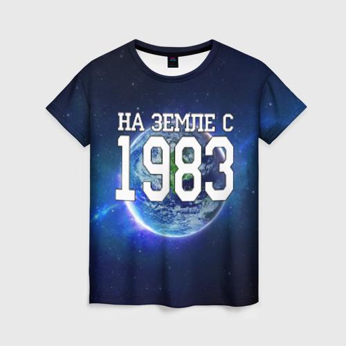 Женская футболка 3D На Земле с 1983