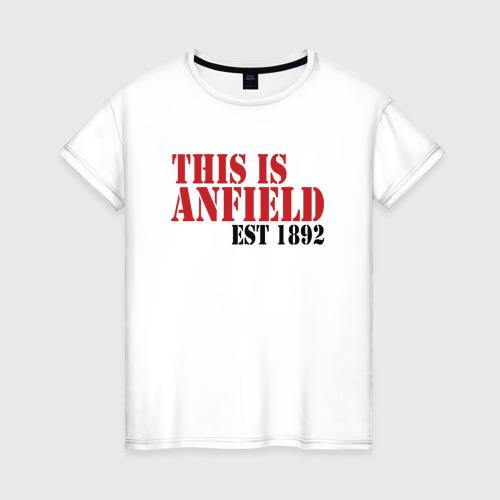 Женская футболка хлопок This is Anfield