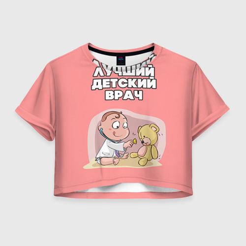 Женская футболка Crop-top 3D Детский врач