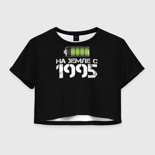Женская футболка Crop-top 3D На земле с 1995