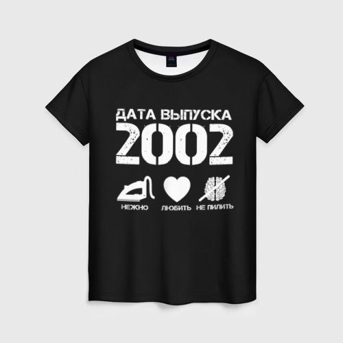 Женская футболка 3D Дата выпуска 2002
