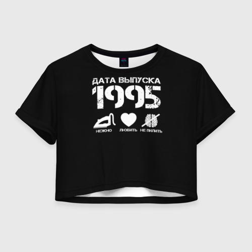 Женская футболка Crop-top 3D Дата выпуска 1995