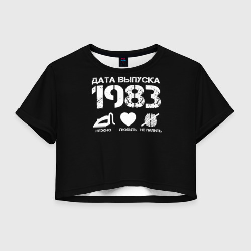 Женская футболка Crop-top 3D Дата выпуска 1983