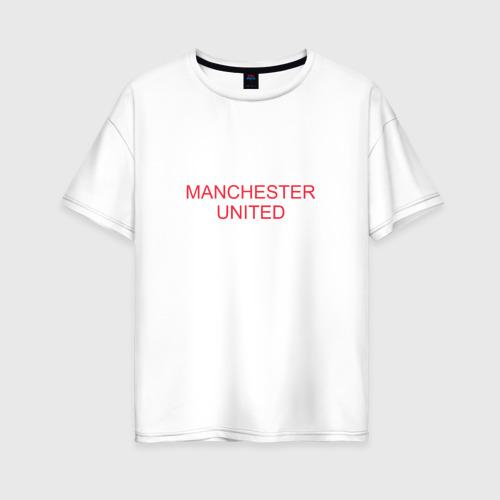 Женская футболка хлопок Oversize Manchester United - Old Trafford (белый рисунок)