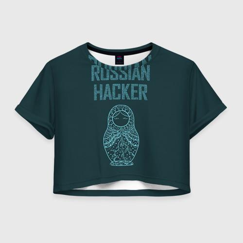 Женская футболка Crop-top 3D Русский хакер