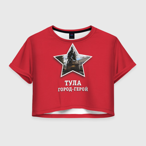 Женская футболка Crop-top 3D Тула город-герой