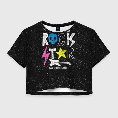 Женская футболка Crop-top 3D Рождён быть рок-звездой