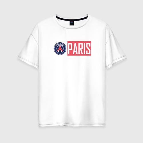 Женская футболка хлопок Oversize Paris Saint-Germain - New collections 2018