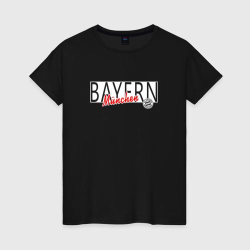 Женская футболка хлопок Bayern Munchen - Munchen style 2