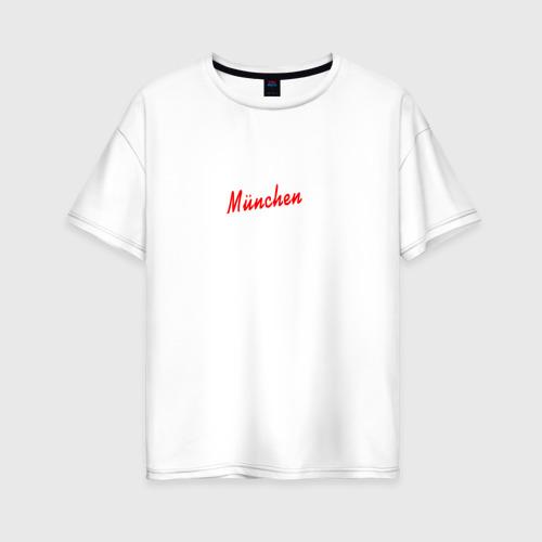 Женская футболка хлопок Oversize Bayern Munchen - Munchen style 2