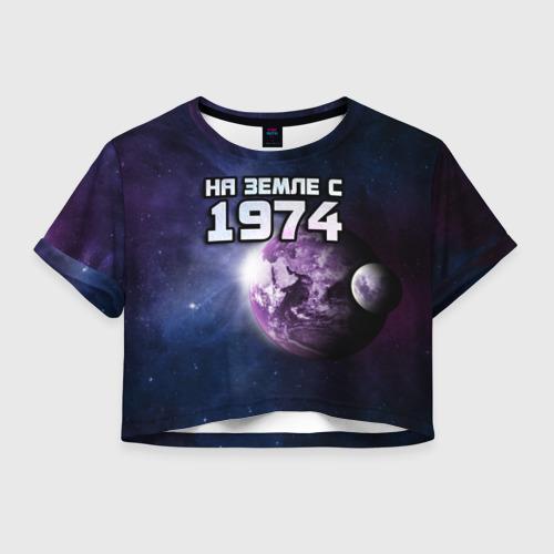 Женская футболка Crop-top 3D На земле с 1974