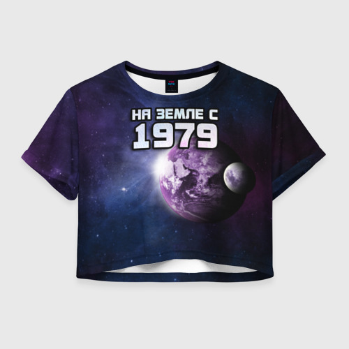 Женская футболка Crop-top 3D На земле с 1979