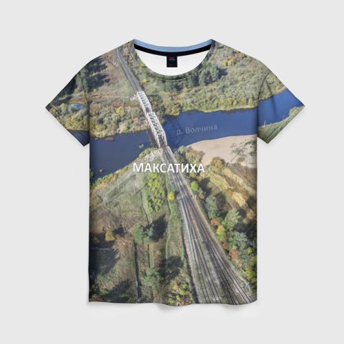 Женская футболка 3D Максатиха жд.мост (+текст)
