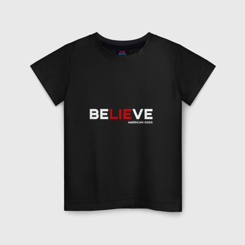 Детская футболка хлопок American Gods (Believe)