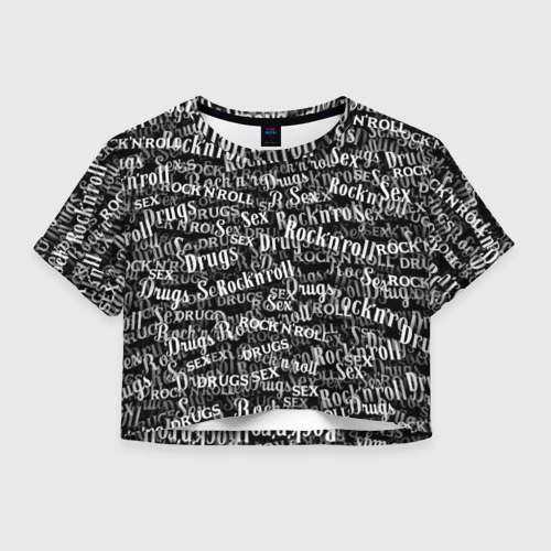 Женская футболка Crop-top 3D Sex, Drugs & Rock'n'Roll