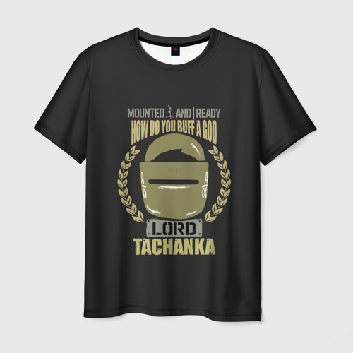 Мужская футболка 3D LORD TACHANKA   RAINBOW SIX SIEGE   РАДУГА 6 ОСАДА   R6S