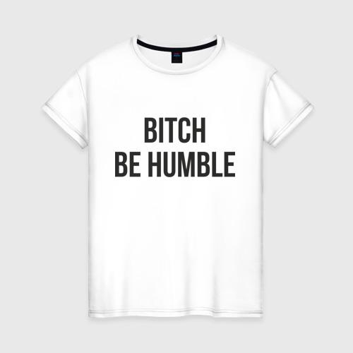 Женская футболка хлопок Be Humble