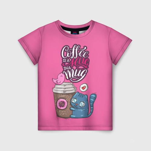 Детская футболка 3D Coffee is a hug