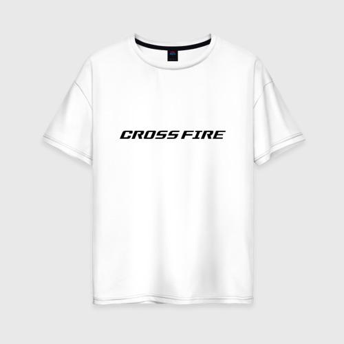 Женская футболка хлопок Oversize CROSS FIRE
