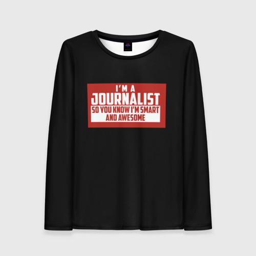 Женский лонгслив 3D Iam Journalist