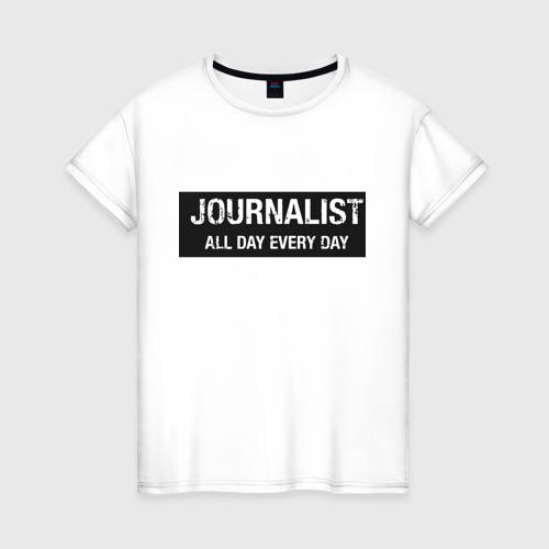 Женская футболка хлопок All day every day