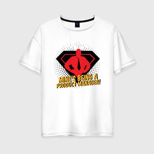 Женская футболка хлопок Oversize Продукт Менеджер