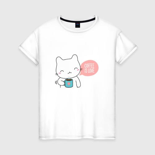 Женская футболка хлопок Coffee Is Love
