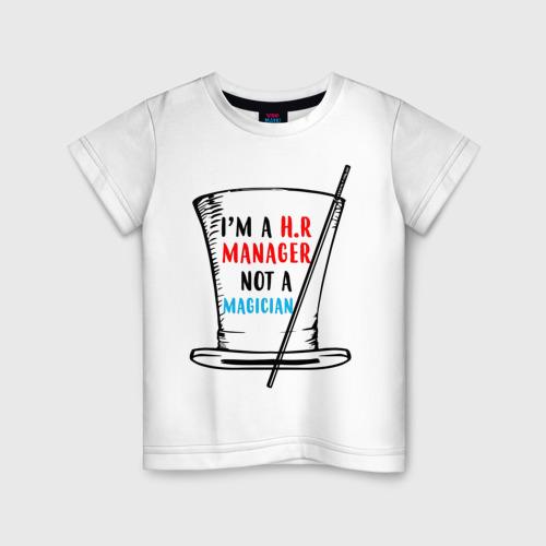 Детская футболка хлопок i'm HR manager not a magician