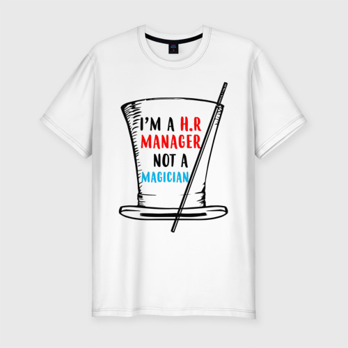 Мужская футболка хлопок Slim i'm HR manager not a magician