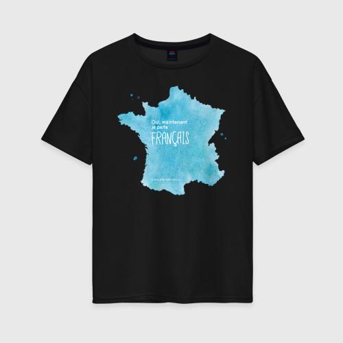 Женская футболка хлопок Oversize Oui, je parle fran?ais grace ?