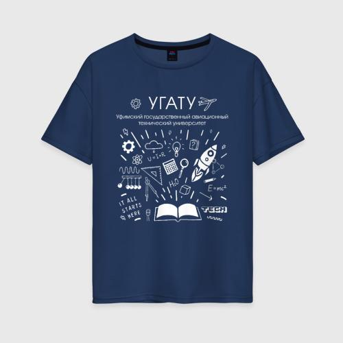 Женская футболка хлопок Oversize УГАТУ