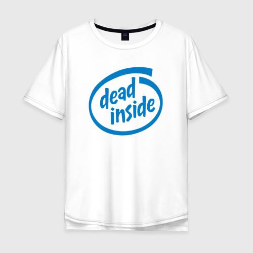 Мужская футболка хлопок Oversize Dead inside